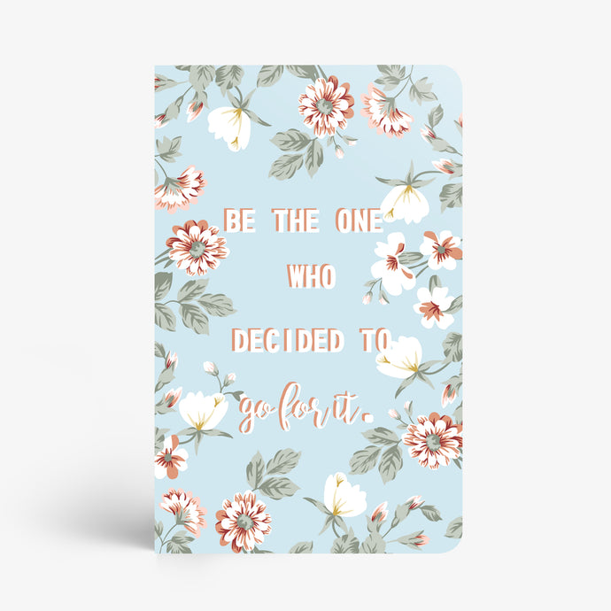 Be The One Notebook - Nautankishaala