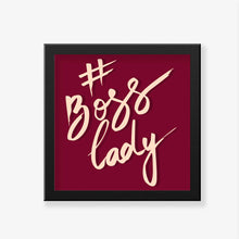 Load image into Gallery viewer, #Boss Lady Art Frame