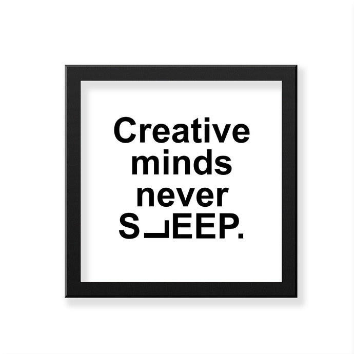 Nautankishaala - Creative Minds Never Sleep Art Frame