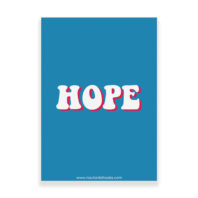 Nautankishaala - Hope Poster/Art Print - Quirky Designer Stationery