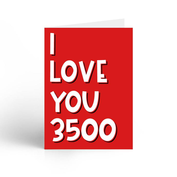 I Love You 3500 Greeting Card With Envelope - Nautankishaala