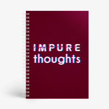 Load image into Gallery viewer, Impure Thoughts Notebook - Nautankishaala