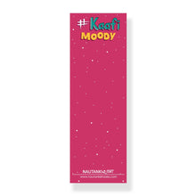 Load image into Gallery viewer, Kaffi Moody Bookmark - Nautankishaala