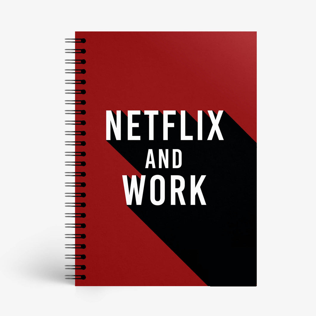 Netflix And Work Notebook