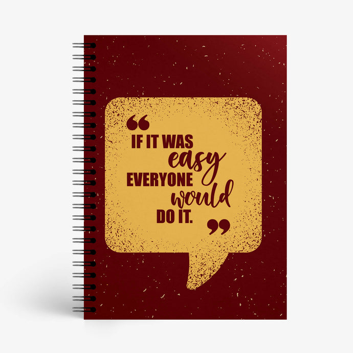 Not Everyone Can Do It Notebook - Nautankishaala