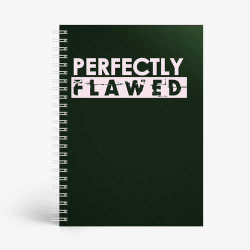 Perfectly Flawed Notebook - Nautankishaala