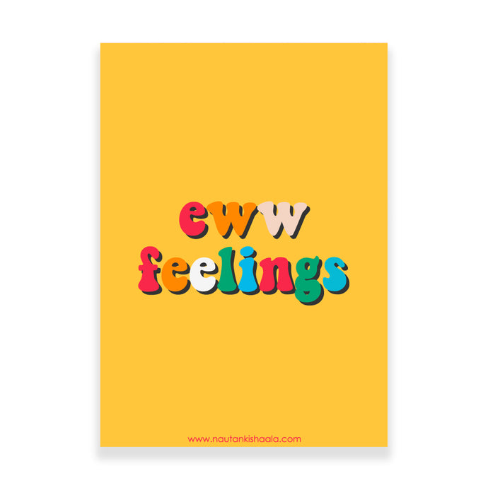 Nautankishaala - Eww Feelings Poster/Art Print - Quirky Designer Stationery