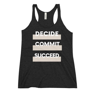Black color Women's Racerback Tank - With the words Decide Commit Succeed