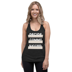 Black color Women's Racerback Tank - With the words Decide Commit Succeed on model