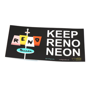 Keep Reno Neon Bumper Sticker