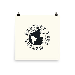 Protect Your Mother Print