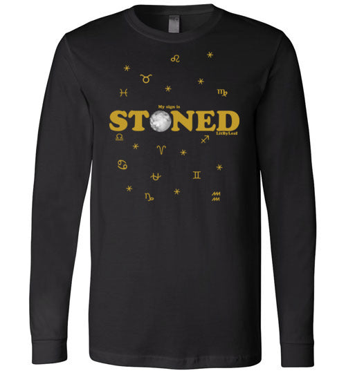 My Sign is Stoned Celestial Cannabis Unisex Long Sleeve Tee