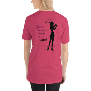 """Ladies Can Stroke It Like The Guys"" T-Shirt"