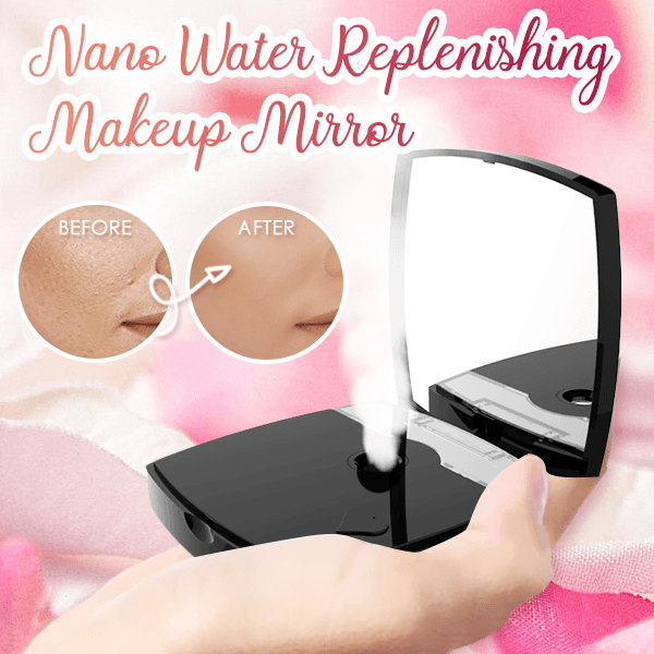 Nano Water Replenishing Makeup Mirror