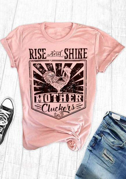 T Shirt Women Short Sleeve Rise And Shine Mother Cluckers Print T Shirt Casual Female Pink t shirt Ladies Tops