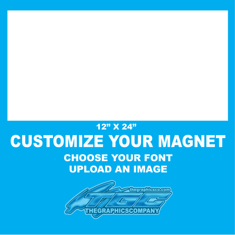 "Design Your Own Magnets 12"" x 24"""