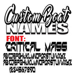 Critical Mass Custom Boat Names