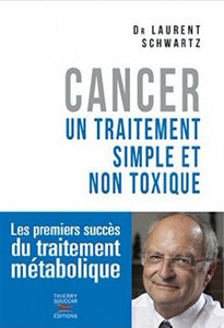 Cancer: Un traitement simple et non toxique
