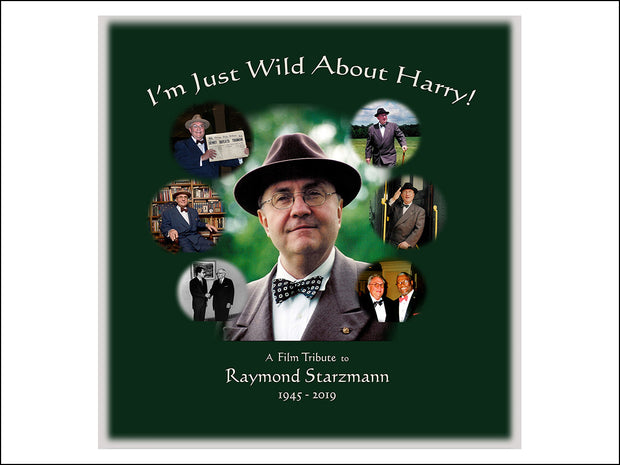 """I'm Just Wild About Harry"" ~ DVD"