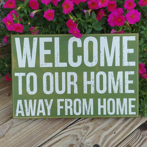 """Our Home Away From Home"" Box Sign 10"" x 15"""