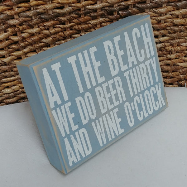 "Beer Thirty Wine O'Clock Box Sign 6"" x 8"""
