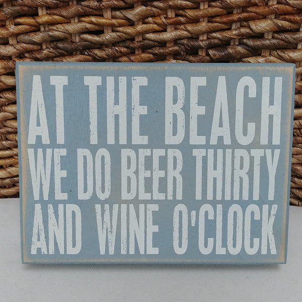 Beer Thirty Wine O'Clock Box Sign 6'' x 8''