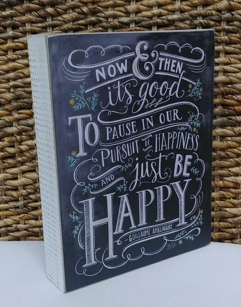''Just Be Happy'' Box Sign 8'' x 10''