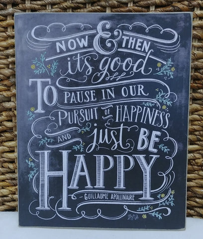 """Just Be Happy"" Box Sign 8"" x 10"""