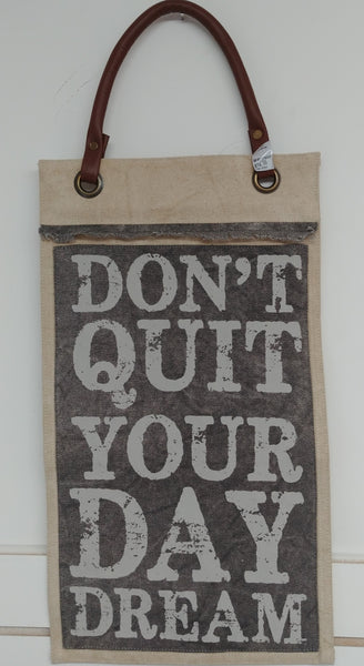 "Don't Quit Your Day Dream Wall Hanging 18"" x 10"""