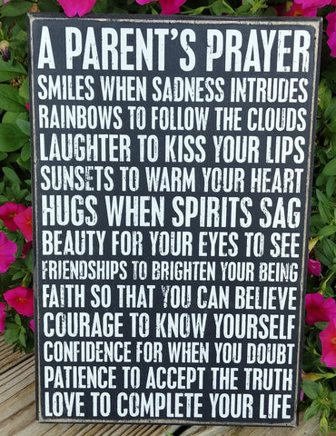 """A Parent's Prayer"" Box Sign 12"" x 8"""
