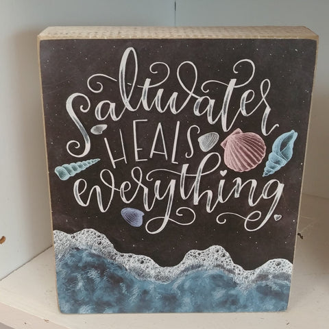 """Saltwater Heals Everything"" Box Sign"