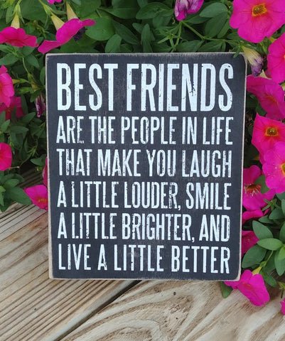 """Best Friends Are..."" Box Sign 7"" x 6"""