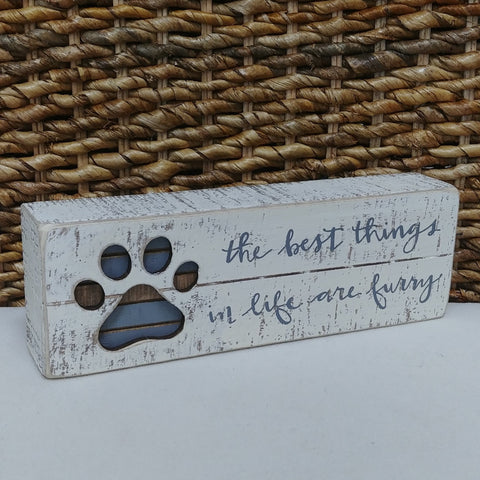 """Best Things Are Furry"" Box Sign 3"" x 9"""