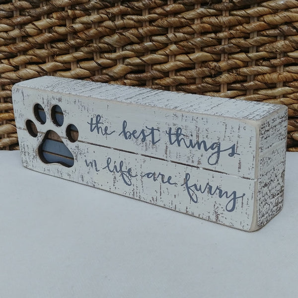 ''Best Things Are Furry'' Box Sign 3'' x 9''