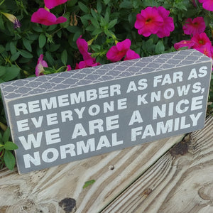 """A Nice Normal Family"" Box Sign 4"" x 10"""