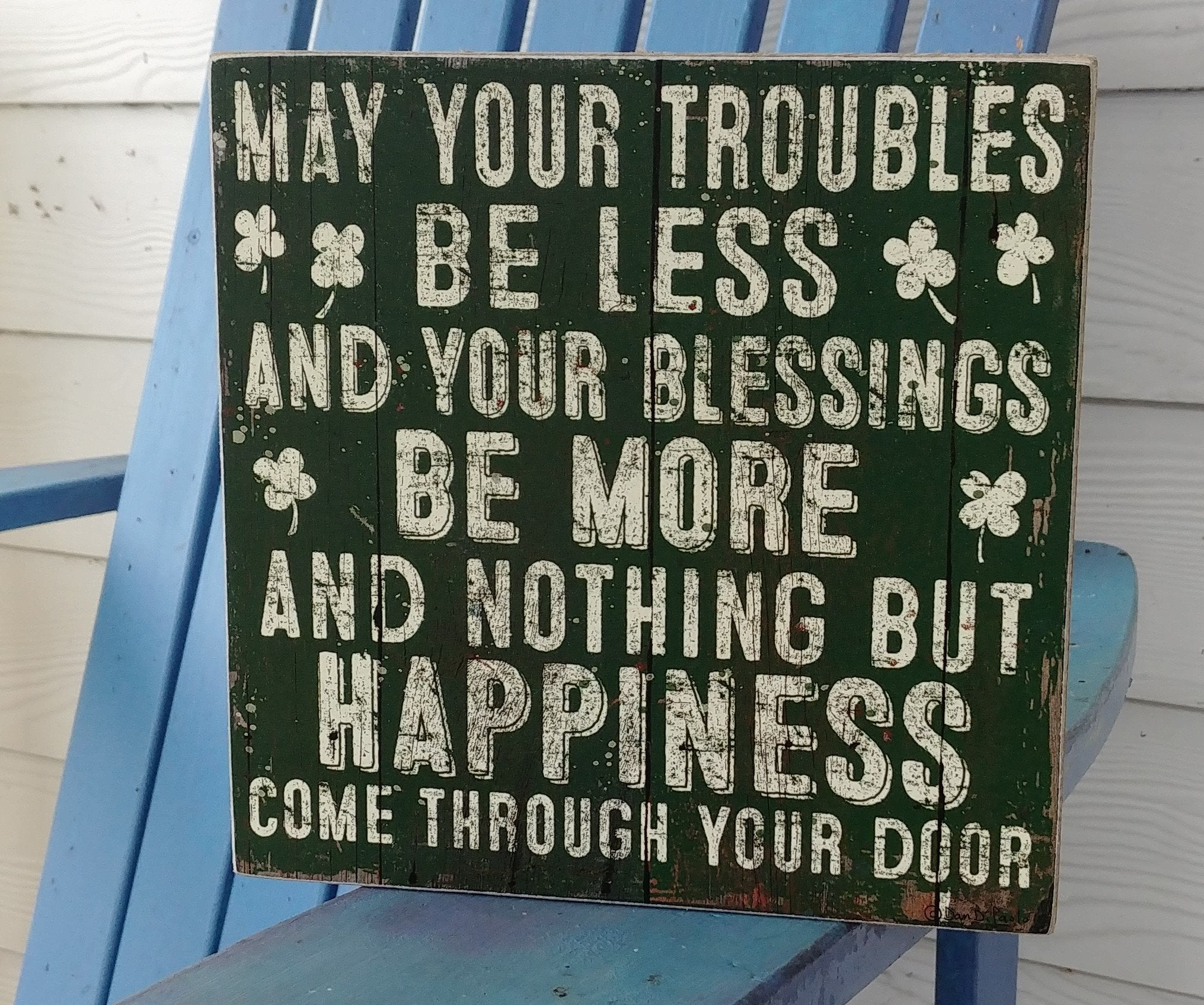"""May Your Troubles Be Less"" Box Sign 8"" x 8"""