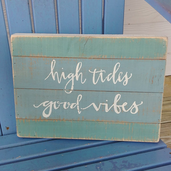 ''High Tides Good Vibes'' Box Sign 10'' x 14''