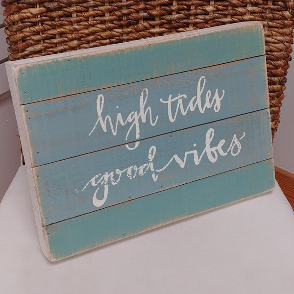 """High Tides Good Vibes"" Box Sign 10"" x 14"""