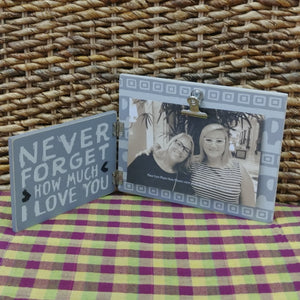 """Never Forget How Much I Love You"" Picture Frame"