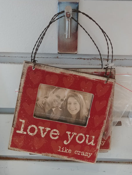 """Love You Like Crazy"" Hanging Picture Frame"