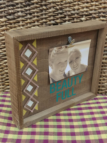 """Beauty Full"" Wood Picture Frame"