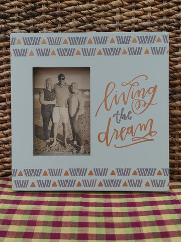 """Living The Dream"" Picture Frame"