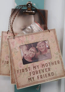 """First My Mother Forever My Friend"" Picture Frame"