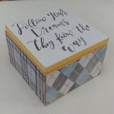 """Follow Your Dreams"" Small Box"