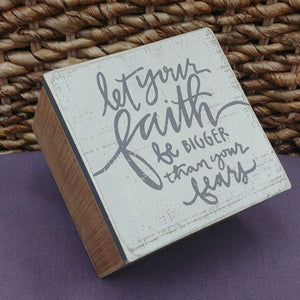 """Faith Bigger Than Fears"" Small Wood Box"