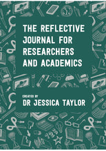 The Reflective Journal for Researchers and Academics