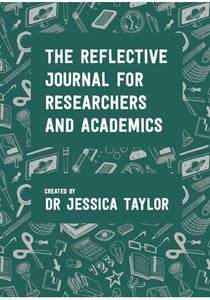 The Reflective Journal for Researchers and Academics PRE-ORDER