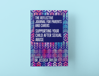 Reflective Journal for Parents and Carers: Supporting your child after sexual abuse