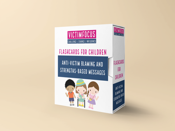 Flashcards for Children: Anti-Victim Blaming and Strengths-Based Messages