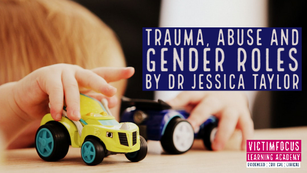 VictimFocus Academy Online Course - Trauma, Abuse and Gender Roles